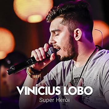 Super Herói (Ao Vivo)
