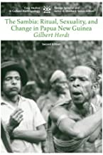 By Gilbert Herdt - The Sambia: Ritual, Sexuality, and Change in Papua New Guinea (2nd Edition) (11/15/05)