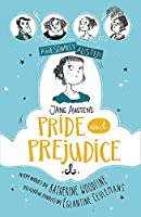 Jane Austen's Pride and Prejudice (Awesomely Austen - Illustrated and Retold)