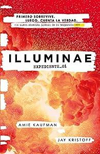 ILLUMINAE. Expediente_01 par  Amie Kaufman