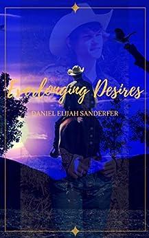 Everlonging Desires by [Daniel Elijah Sanderfer]