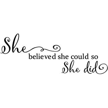 She Believed She Could so She Did - Wall Decal Inspirational Quote Wall Words Sticker Art Letters Girl Bedroom Decor