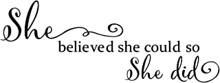 ZSSZ She Believed She Could so She Did - Wall Decal Inspirational Quote Wall Words Sticker Art Letters Girl Bedroom Decor