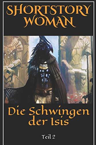 Die Schwingen der Isis: Teil 2 (German Edition)