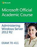 70-411 Microsoft Official Academic Course