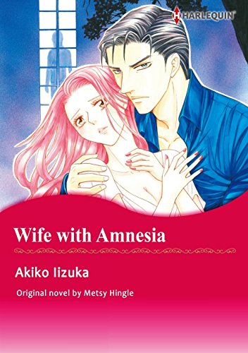 Ebook Download WIFE WITH AMNESIA (Harlequin comics) By Metsy ...