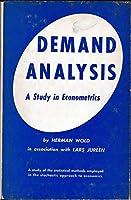 Demand Analysis: A Study in Econometrics
