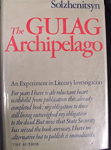 The Gulag Archipelago, 1918-1956: An Experiment in Literary Investigation (English and Russian Edition)