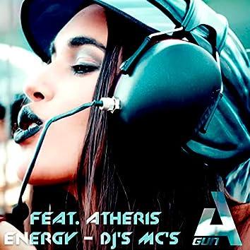 Dj's Mc's (feat. Atheris Energy)