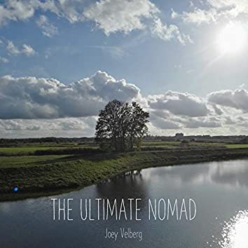 The Ultimate Nomad