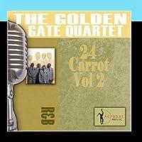 24 Carrot, Vol. 2 by The Golden Gate Quartet