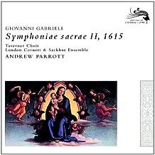 Gabrieli, Giovanni: Symphoniae Sacrae II By Taverner Choir ,,Andrew Parrott (2007-09-24)