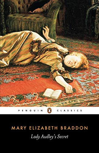 Lady Audley's Secret: Penguin Classics (Penguin Classic Romance Thillers) (English Edition)