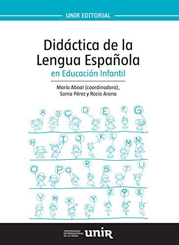 Didáctica de la Lengua Española en Educación Infantil (UNIR Manuales)