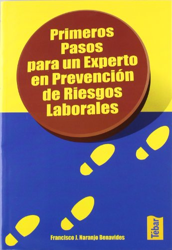 Primeros pasos para un experto en prevención de riesgos laborales