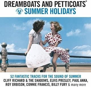 Dreamboats & Petticoats: Summer Holidays Various