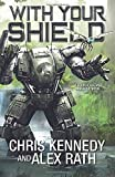 With Your Shield (Four Horsemen Tales)