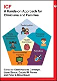 ICF: A Hands-on Approach for Clinicians and Families (Practical Guides from Mac...