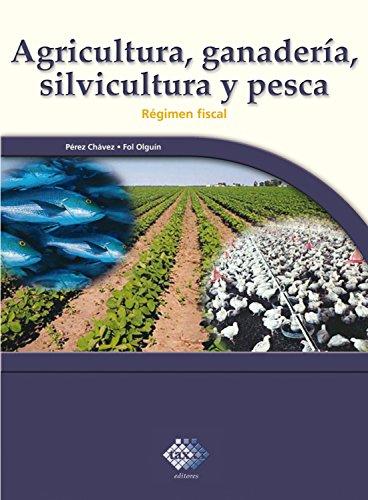 Agricultura, ganadería, silvicultura y pesca. 2016: Régimen fiscal