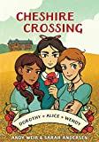 Cheshire Crossing: [A Graphic Novel]