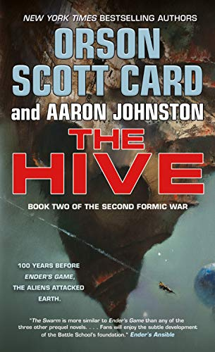 The Hive: Book 2 of The Second Formic War (English Edition)