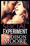 Chemical Attraction (The Social Experiment)
