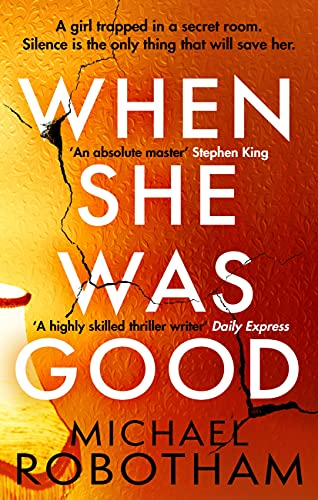 When She Was Good: The heart-stopping new psychological thriller from the million copy bestseller (Cyrus Haven) (English Edition)