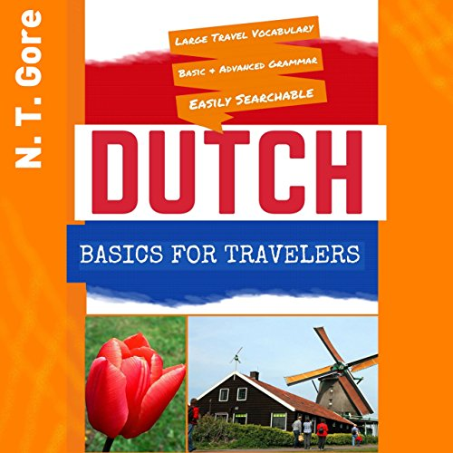 Dutch Basics for Travelers Audiobook By N. T. Gore cover art