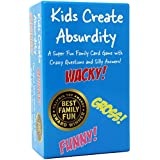 Kids Create Absurdity: Laugh Until You Cry! A...