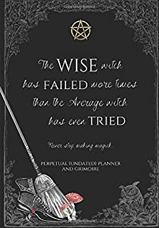 The Wise Witch: Perpetual (undated) Planner  and Grimoire