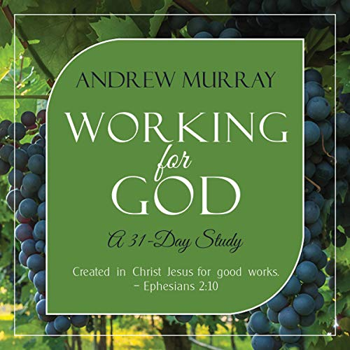 Working for God (Updated, Annotated) Audiobook By Andrew Murray cover art