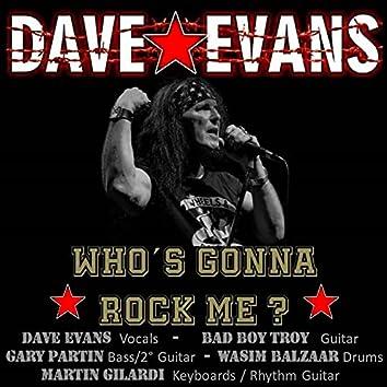 Who s Gonna Rock Me ? (with Bad Boy Troy, Gary Partin, Wasim Balzaar & Martin Gilardi)