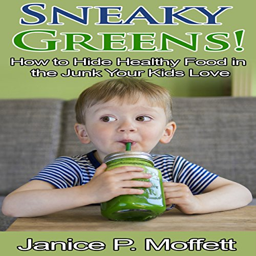 Sneaky Greens audiobook cover art