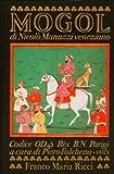Mogol. Storia del Mogol di Nicolò Manuzzi veneziano. (2 volumi)