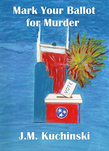 Mark Your Ballot for Murder (A Toby Spencer Story)
