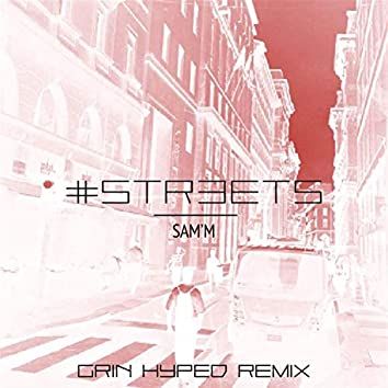 STREETS (Grin Hyped Remix) (Grin Hyped Remix)