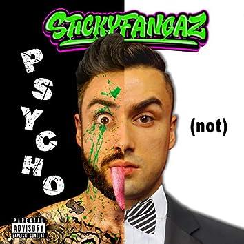 PSYCHO NOT