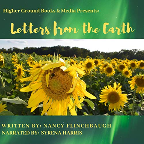 Letters from the Earth Audiobook By Nancy Flinchbaugh cover art