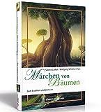 Märchen von Bäumen: ZumErzählenundVorlesen - Sabine Lutkat