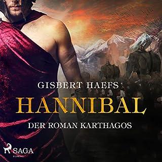Hannibal     Der Roman Karthagos              Autor:                                                                                                                                 Gisbert Haefs                               Sprecher:                                                                                                                                 Jürgen Holdorf                      Spieldauer: 28 Std. und 19 Min.     21 Bewertungen     Gesamt 4,1