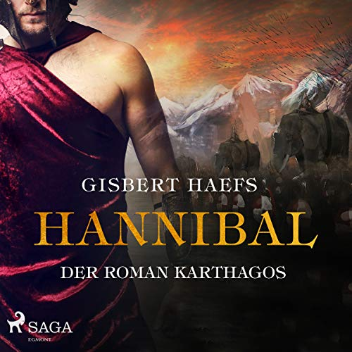 Hannibal     Der Roman Karthagos              By:                                                                                                                                 Gisbert Haefs                               Narrated by:                                                                                                                                 Jürgen Holdorf                      Length: 28 hrs and 19 mins     Not rated yet     Overall 0.0
