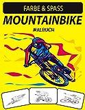 MOUNTAINBIKE MALBUCH: Ein ausgezeichnetes Mountainbike-Malbuch für Kleinkinder, Kinder im...