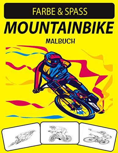 MOUNTAINBIKE MALBUCH: Ein ausgezeichnetes Mountainbike-Malbuch für Kleinkinder, Kinder im Vorschulalter und Kinder