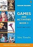 Penguin Readers Games and Activities Book 3 (Penguin Readers (Graded Readers))