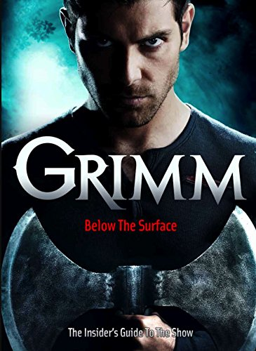 Grimm: Below the Surface (Grimm TV Tie in) [Idioma Inglés]