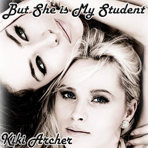 But She Is My Student audiobook cover art