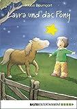 Laura und das Pony: Band 5 (Lauras Stern - Erstleser)