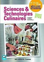 Sciences et technologies culinaires 1re Tle Bac Techno Hôtellerie Restauration de Bruno Cardinale