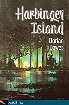 Harbinger Island by [Dorian Dawes]