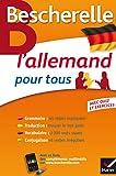 Bescherelle L'allemand pour tous - Grammaire, Vocabulaire, Conjugaison...